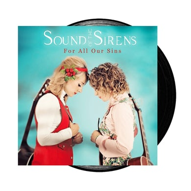Sound Of The Sirens For All Our Sins LP (Vinyl)