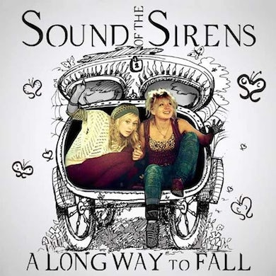 Sound Of The Sirens A Long Way To Fall CD