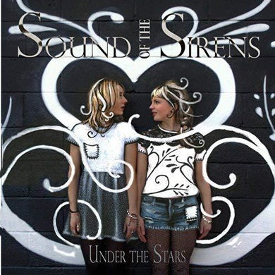 Sound Of The Sirens Under The Stars CD