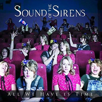 Sound Of The Sirens All We Have Is Time CD
