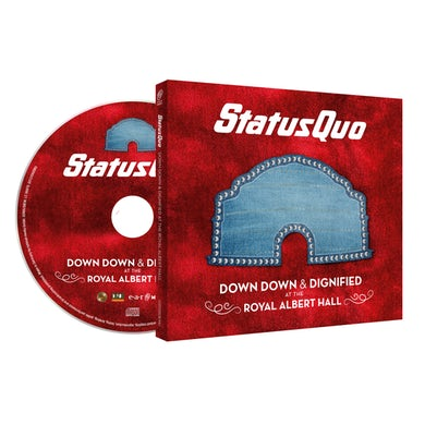 Status Quo Down Down & Dignified At The Royal Albert Hall CD