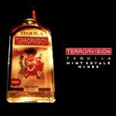 Terrorvision Tequila (Promo Mint Royale Remixes) CD1 CD