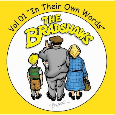 The Bradshaws Vol 1 - In Their Own Words CD