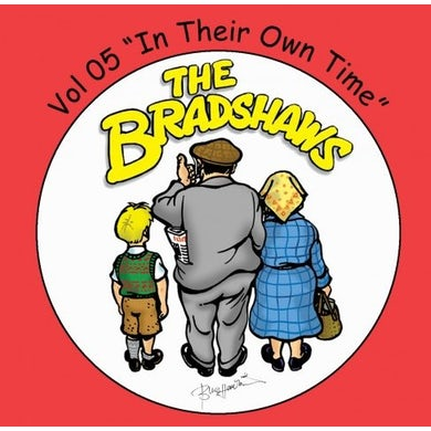 The Bradshaws Vol 5 - In Their Own Time CD
