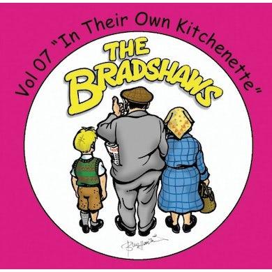 The Bradshaws Vol 7 - In Their Own Kitchenette CD