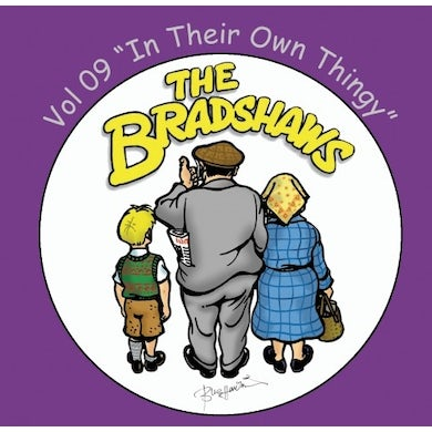The Bradshaws Vol 9 - In Their Own Thingy CD