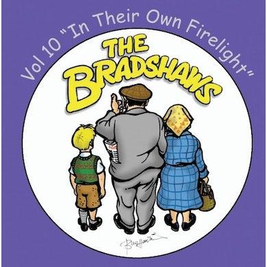 The Bradshaws Vol 10 - In Their Own Firelight CD