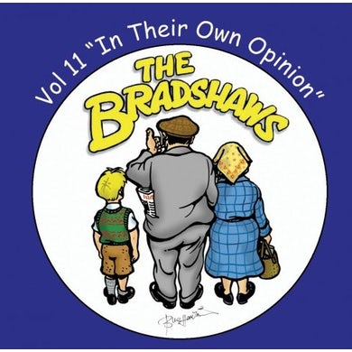 The Bradshaws Vol 11 - In Their Own Opinion CD