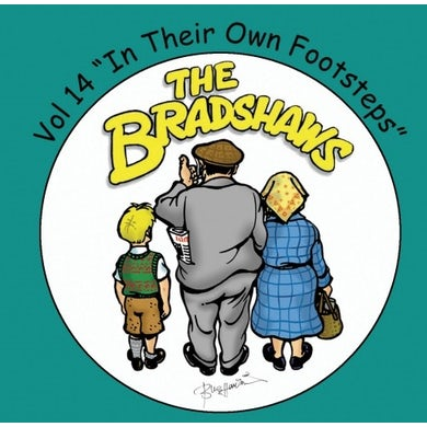The Bradshaws Vol 14 - In Their Own Footsteps CD