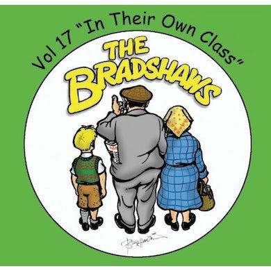 The Bradshaws Vol 17 - In Their Own Class CD
