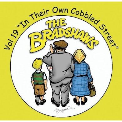 The Bradshaws Vol 19 - In Their Own Cobbled Street CD