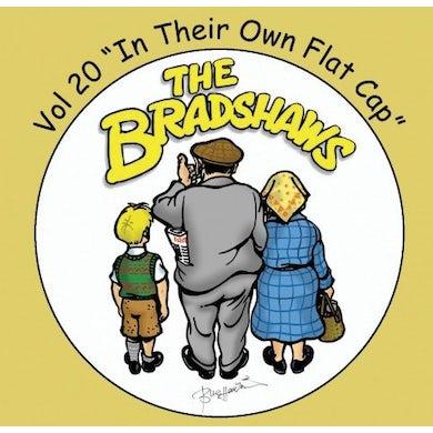 The Bradshaws Vol 20 - In Their Own Flat Cap CD