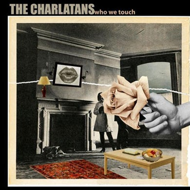 The Charlatans Who We Touch CD