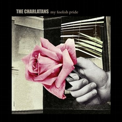 The Charlatans My Foolish Pride 7 Inch