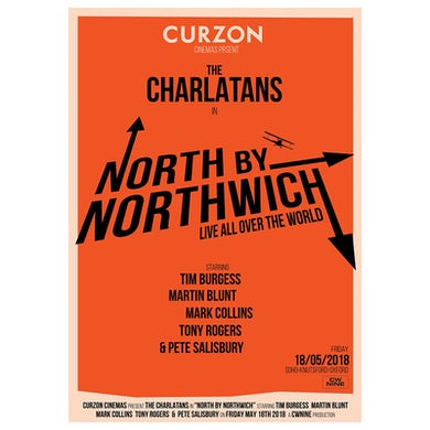The Charlatans North By Northwhich Cinema Poster
