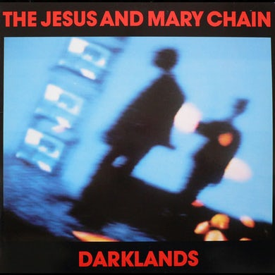 The Jesus and Mary Chain Darklands CD