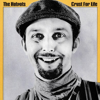 The Lancashire Hotpots Crust For Life (+ Instant Live Download) CD