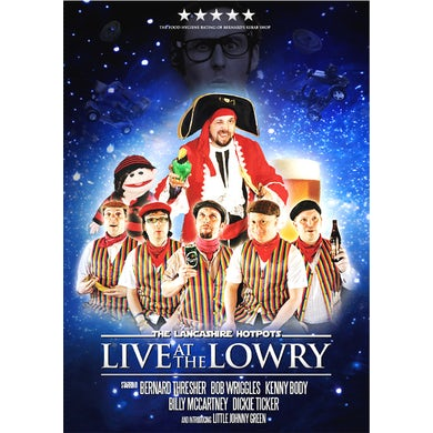 The Lancashire Hotpots Live at The Lowry Theatre DVD