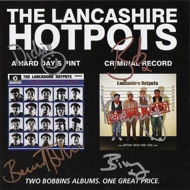 The Lancashire Hotpots A Hard Days Pint/Criminal Record  CD