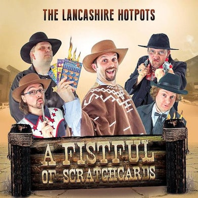 The Lancashire Hotpots A Fistful Of Scratchcards CD