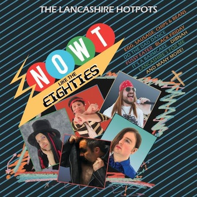 The Lancashire Hotpots Now't Like The 80's CD