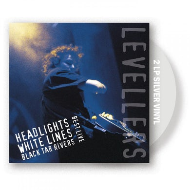 The Levellers Headlights, White Lines, Black Tar Rivers Silver Double LP (Vinyl)