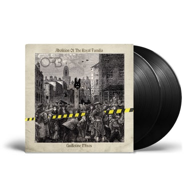 Abolition Of The Royal Familia - Guillotine Mixes Double Vinyl