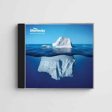 The Sherlocks Under Your Sky CD