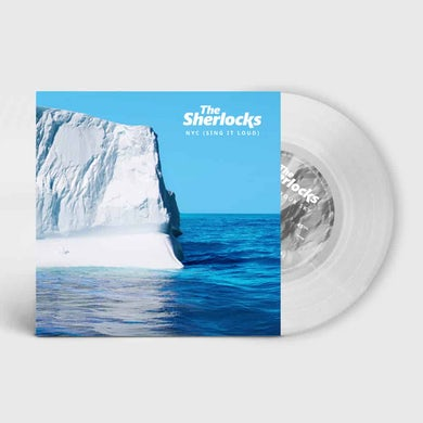 The Sherlocks NYC (Sing It Loud) Clear (Exclusive, Ltd Edition) 7 Inch