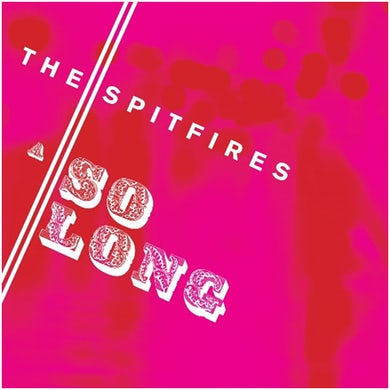 The Spitfires So Long 7-Inch Single 7 Inch