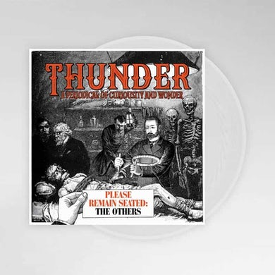 Thunder Please Remain Seated: The Others Clear LP (Vinyl)