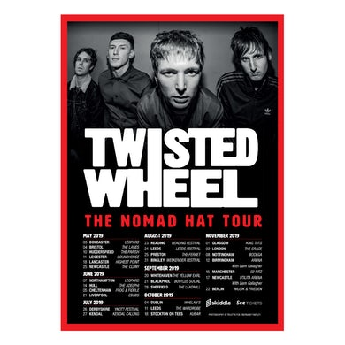 Twisted Wheel NOMAD HAT A3 Tour dates Poster (Signed)