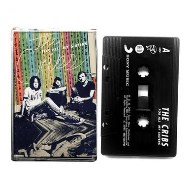 The Cribs For All My Sisters Cassette