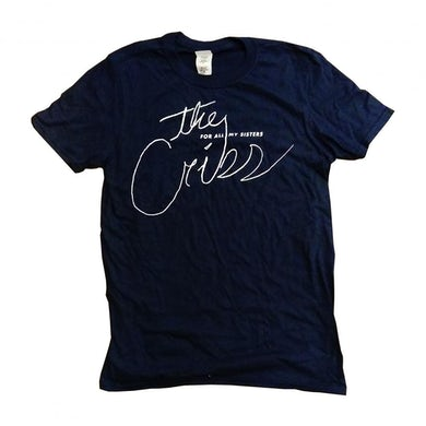 The Cribs For All My Sisters T-Shirt