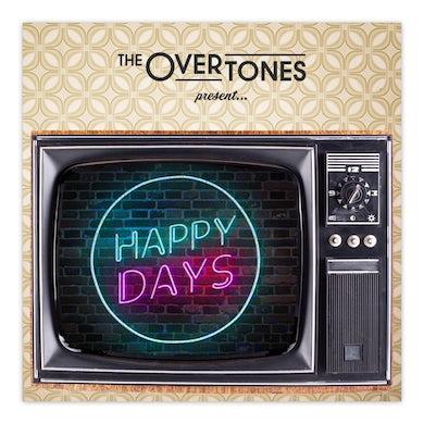 The Overtones Happy Days CD