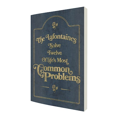 The LaFontaines Solve Twelve Of Life's Most Common Problems Book