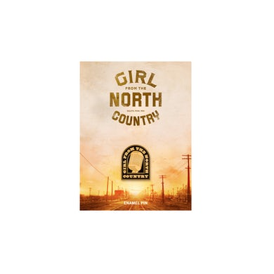 Girl From The North Country Enamel Pin