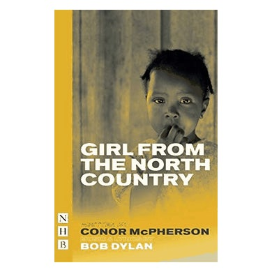Girl From The North Country Book