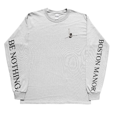 Be Nothing Long-sleeve