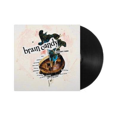 Hockey Dad Brain Candy LP (Vinyl)