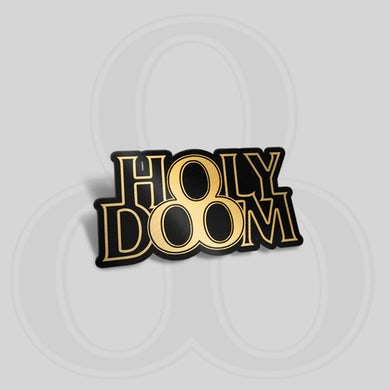 DEMOB HAPPY Holy Doom Pin Badge