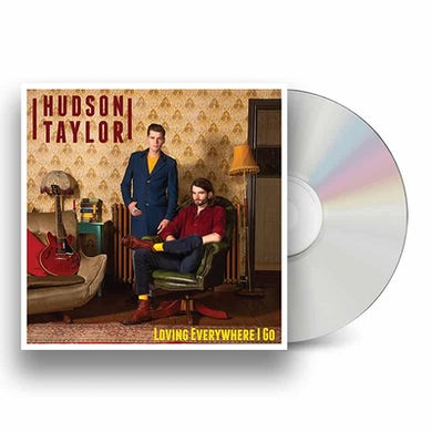 Hudson Taylor Loving Everywhere I Go CD CD