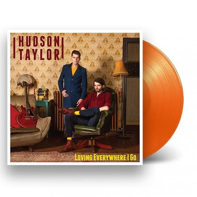 Hudson Taylor Loving Everywhere I Go Orange  LP (Vinyl)