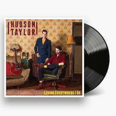 Hudson Taylor Loving Everywhere I Go LP (Vinyl)