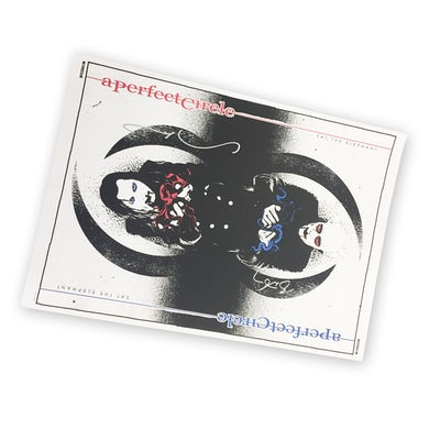 A Perfect Circle Eat The Elephant Screen Print