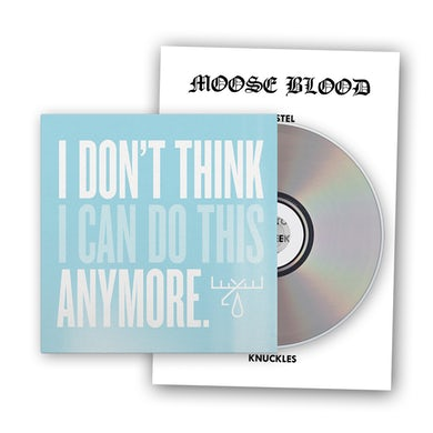 Moose Blood I DON'T THINK I CAN DO THIS ANYMORE CD ALBUM (SIGNED) CD