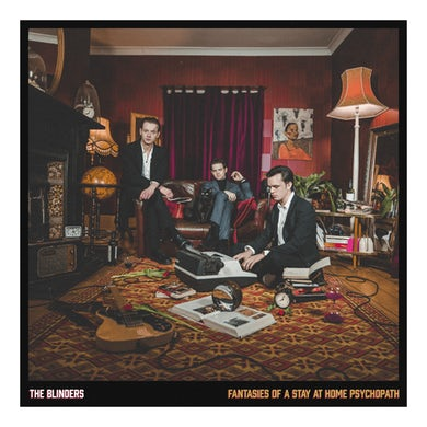 The Blinders Fantasies Of A Stay At Home Psychopath Exclusive Gold LP (Vinyl)