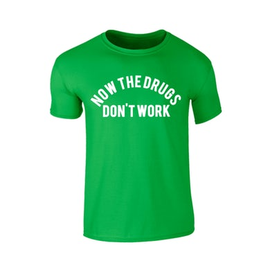 Richard Ashcroft Now The Drugs Don't Work Green T-Shirt