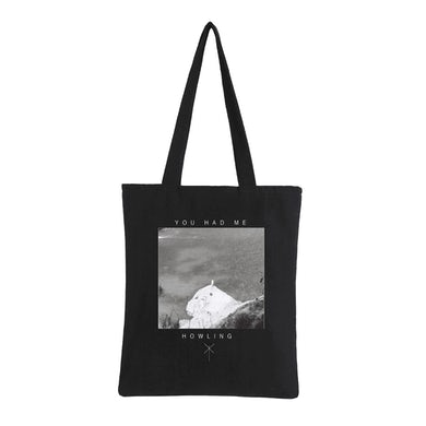 You Had Me Howling Black Tote Bag