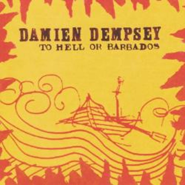 Damien Dempsey To Hell Or Barbados CD